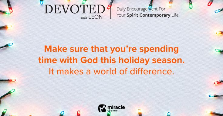 December 17 - Too Busy for God This Christmas? #MiracleChannel #Devoted #December
