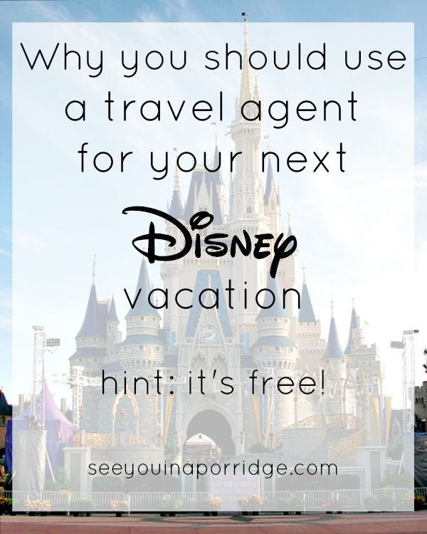 Why You Should Use A Travel Agent For Your Disney Vacation Disney Travel Agents Travel Agent Travel Vacation Quotes