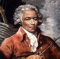 Joseph de Bologne was born December 25, 1745 on a plantation near Basse-Terre, on the French Caribbean island of Guadeloupe.   His mother was Anne Nanon, slave-mistress of his father, the nobleman George de Bologne de Saint-Georges. He was educated in France,where his father became Gentleman of the King's Chamber. At 13, he began fencing academy of Nicolas Texier de La Böessière. Joseph was 17 when he became Le Chevalier de Saint-Georges.He was also an Officer of the King's Guard.