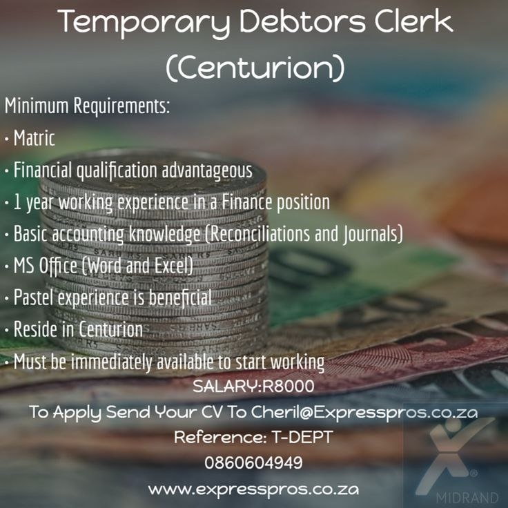 Temporary Debtor's Clerk. Reference: T-DEBT A National company based in Centurion is looking for an individual who has an eye for detail and who is deadline driven.  This is a 6-month contract with a possibility to go permanent.