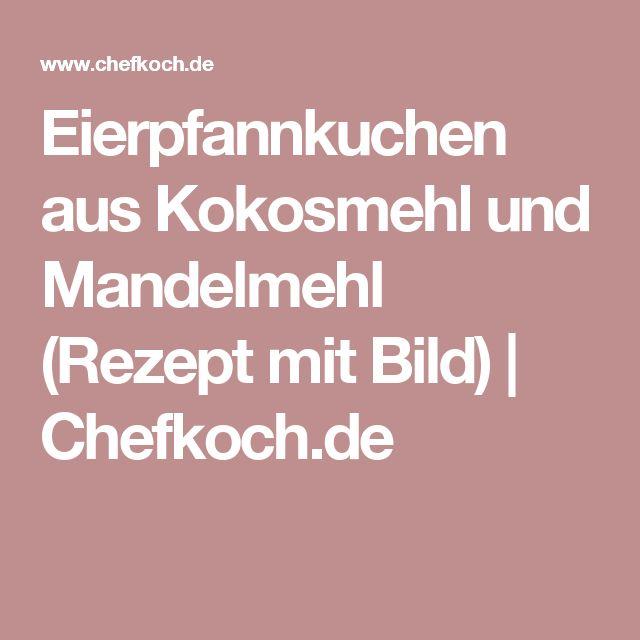 Eierpfannkuchen aus Kokosmehl und Mandelmehl (Rezept mit Bild) | Chefkoch.de