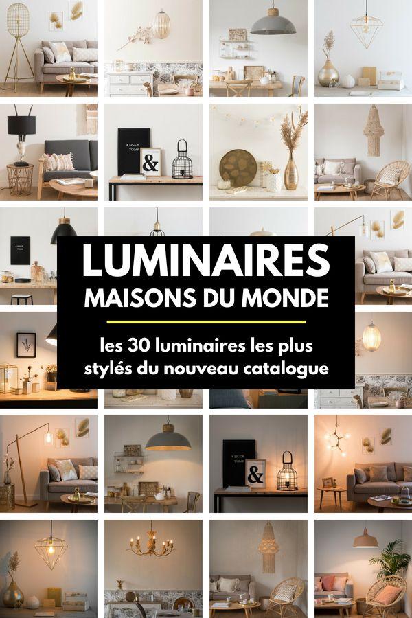 Les 9 Plus Beaux Luminaires du Nouveau Catalogue Maisons du Monde