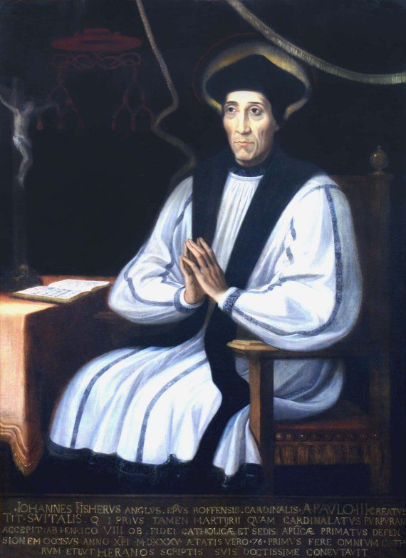 """theraccolta: """" St. John Fisher , Cardinal Bishop of Rochester. He won the palm of martyrdom strenuously fighting for the Catholic faith and the Primacy of Peter. """""""