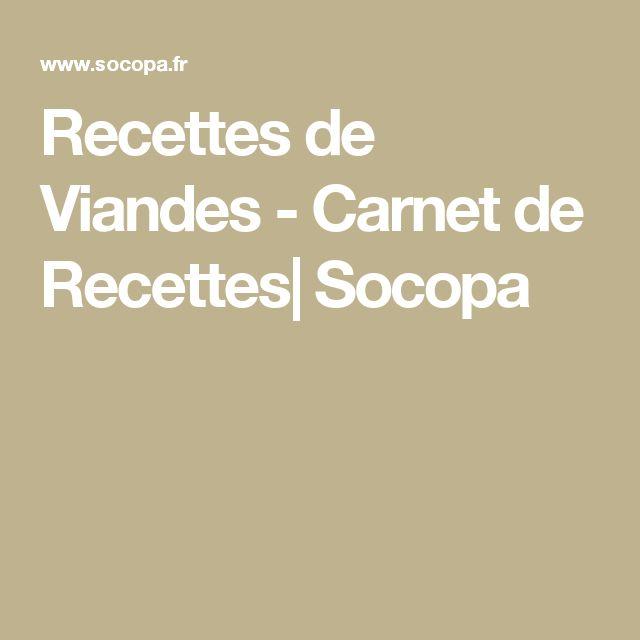 Recettes de Viandes - Carnet de Recettes| Socopa