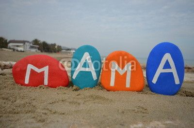 Mama, international name of mother on colouful stones