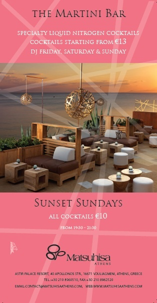 The Matsuhisa Athens Martini Bar presents: Sunset Sundays! Enjoy breathtaking views with cocktails from €10 (from 19.30 to 21.30) > www.matsuhisaathens.com