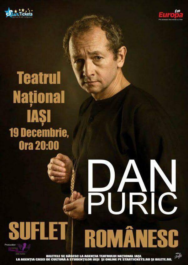 "One man show-ul ""Suflet Românesc"" cu Dan Puric"