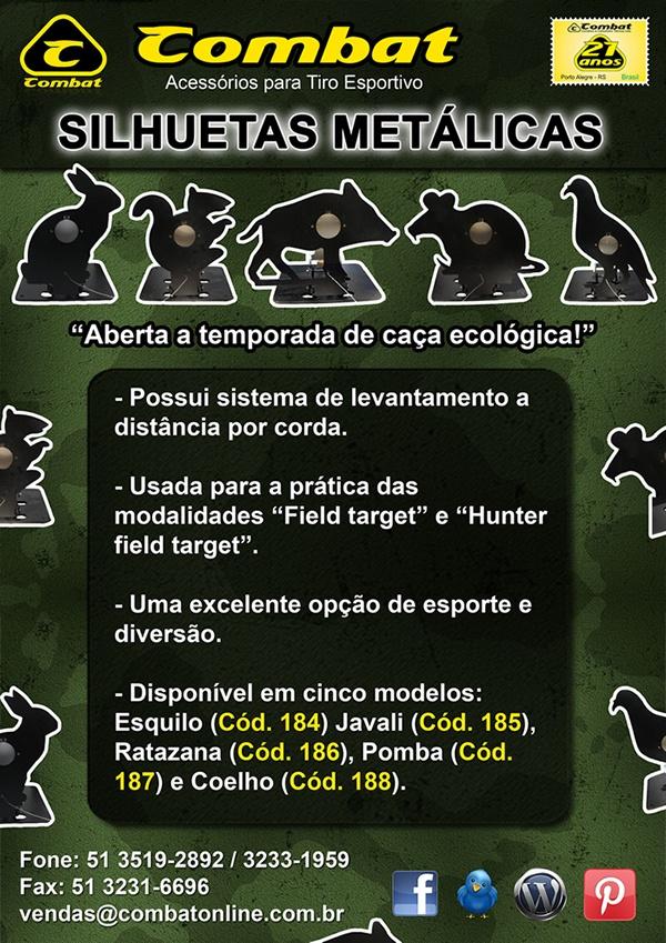 Silhuetas Metálicas!!  Aberta a temporada da caça ecológica!!