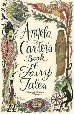 Angela Carter's Book of Fairy Tales : Angela Carter : 9781844081738