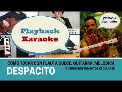 Despacito (Karaoke - Playback para flauta dulce) - YouTube