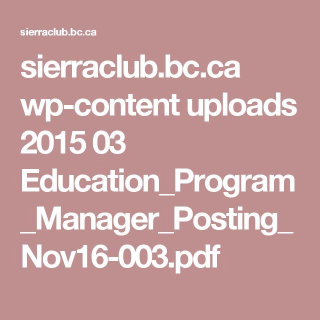 sierraclub.bc.ca wp-content uploads 2015 03 Education_Program_Manager_Posting_Nov16-003.pdf