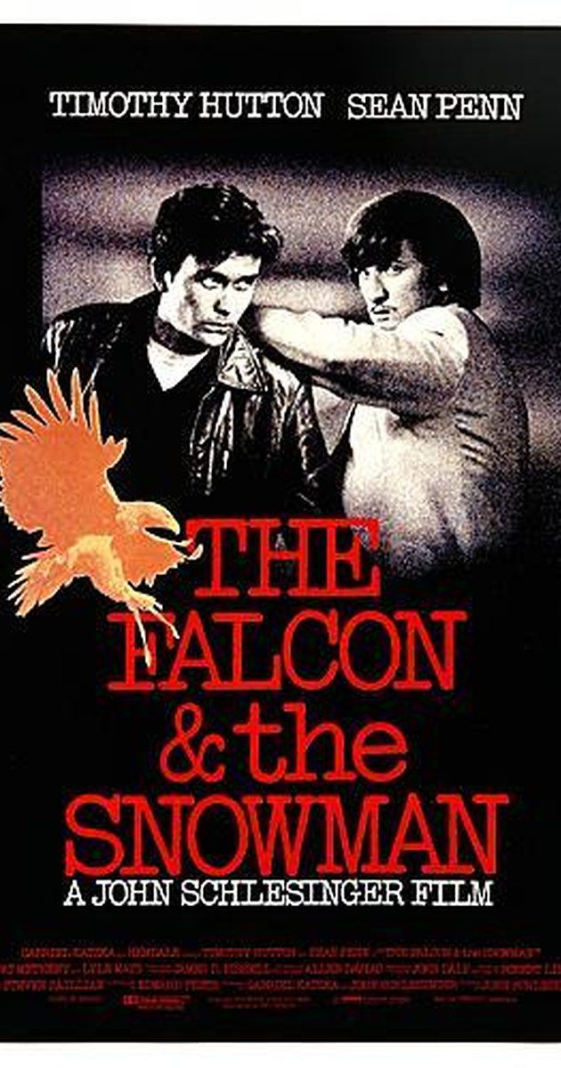 Directed by John Schlesinger.  With Timothy Hutton, Sean Penn, Pat Hingle, Joyce Van Patten. The true story of a disillusioned military contractor employee and his drug pusher childhood friend who became walk-in spies for the Soviet Union.