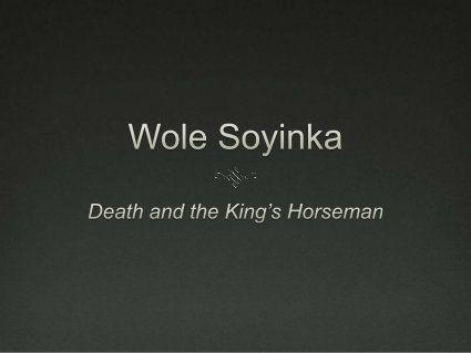 Wole Soyinka - Death and the King's Horseman