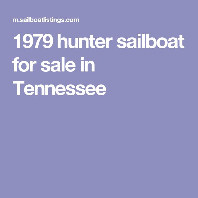 1979 hunter sailboat for sale in Tennessee