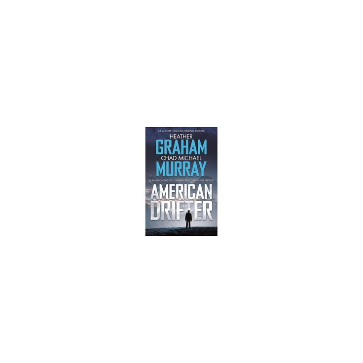 American Drifter (Hardcover) (Heather Graham & Chad Michael Murray)