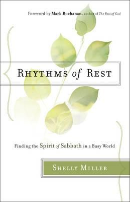 With-warmth-and-encouragement-this-book-shows-how-even-busy-people-can-find-a-rhythm-of-rest-in-their-lives-whether-for-an-hour-a-morning-or-a-whole-day-Learn-simple-practical-ways-to-rest-and-even-how-meals-and-times-with-loved-ones-can-be-Sabbath-experiences-Rest-is-a-gift-from-God-one-that-will-refresh-you-mentally-physically-and-spiritually