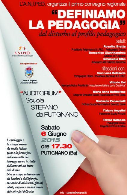 """Primo Convegno ANIPED (Associazione Nazionale dei Pedagogisti) regione Puglia """"Definiamo la Pedagogia"""" Dal disturbo al profilo pedagogico."""