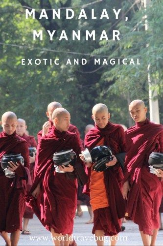 Mandalay, Myanmar - A very quick guide