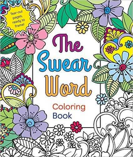 The Swear Word Adult Coloring Book By Hannah Caner