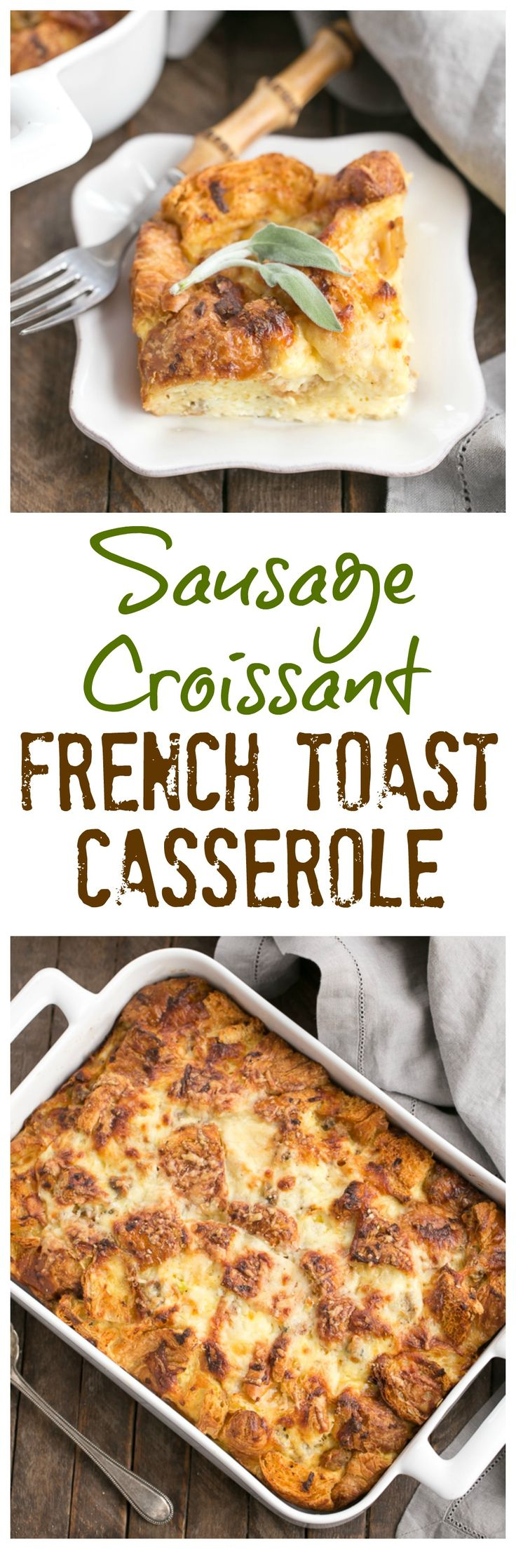 Sausage Croissant French Toast Casserole