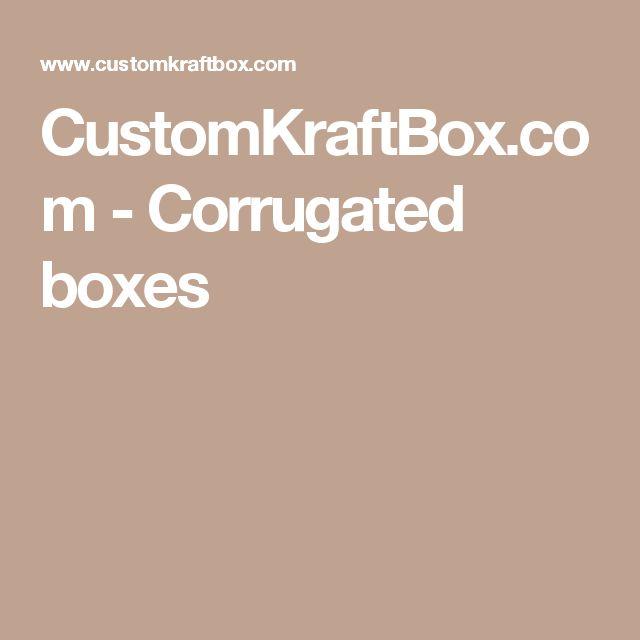 CustomKraftBox.com - Corrugated boxes