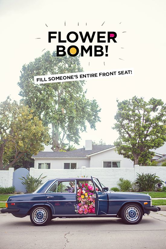 flower bomb series | surprise a friend with a flower filled front seat. #summerup