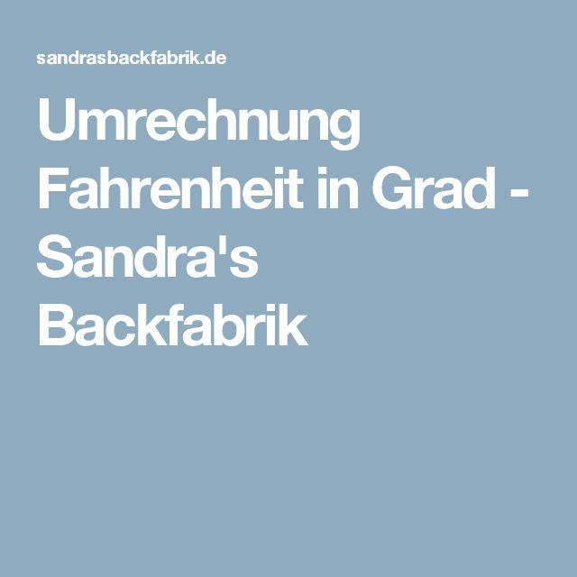 Umrechnung Fahrenheit in Grad - Sandra's Backfabrik
