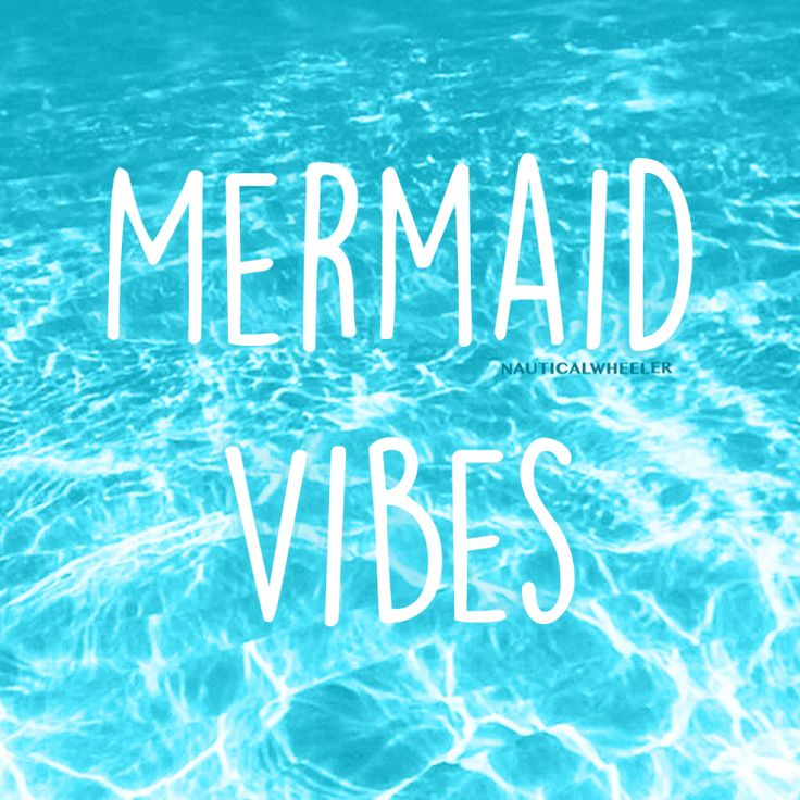 Mermaid Quote Mermaid Quote