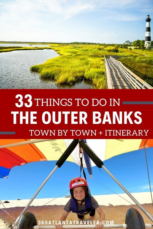 33 Things To Do In Outer Banks By Town An Itinerary In 2020 North Carolina Vacations Things To Do Roanoke Island