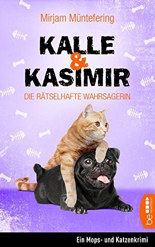 Kalle und Kasimir - Die rätselhafte Wahrsagerin: Ein Mops... https://www.amazon.de/dp/B01HZUASRW/ref=cm_sw_r_pi_dp_x_dyuqyb8SN7PYQ
