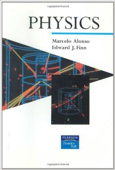 Physics / Marcelo Alonso, Edward J. Finn