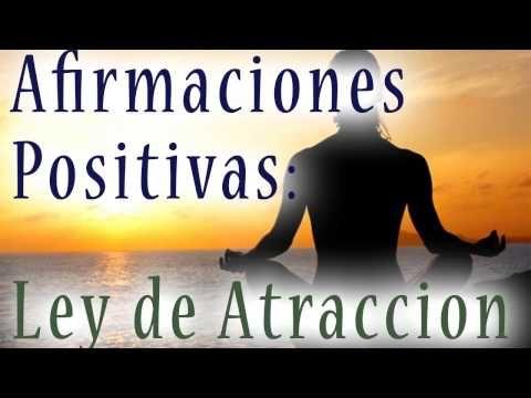 AFIRMACIONES POSITIVAS PARA LA LEY DE ATRACCION - meditacion guiada, programacion mental