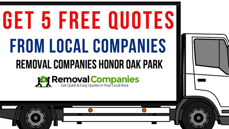 Removal Companies Honor Oak Park - SE4  - Get Your Free Quote Today