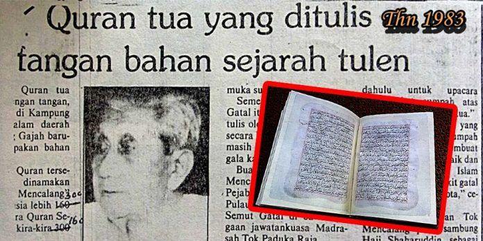 Inilah Quran Tulisan Tangan Paling Tua Malaysia