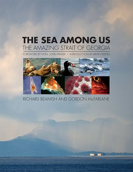 The Sea Among Us by Richard Beamish and Gordon McFarlane (editors), shortlisted for the 2015 Bill Duthie Booksellers' Choice Award