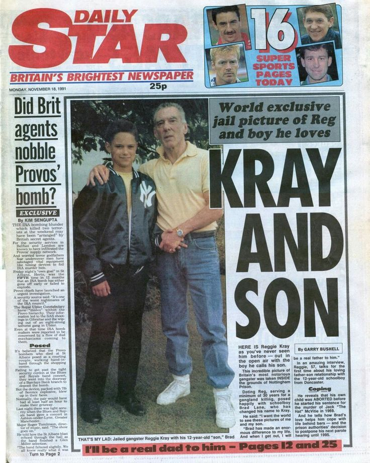 Reg Kray and Brad Lane (Kray) Daily Star 18th November 1991. 2009 Auction. http://www.dailymail.co.uk/news/article-1169010/Revealed-How-Reggie-Kray-adopted-pen-pal-boy-10-abandoned-father.html Brad apparently died in/around May 2008.