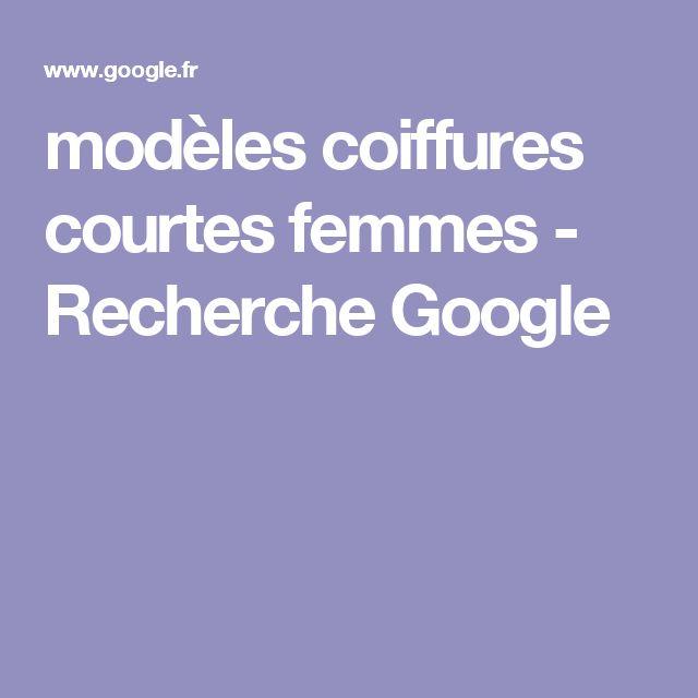 modèles coiffures courtes femmes - Recherche Google