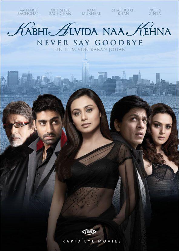 Non dire mai addio (Film di Karan Johar - con Shahrukh Khan, Rani Mukherjee, Preity Zinta, Abhishek Bachchan, Amitabh Bachchan - India 2006)