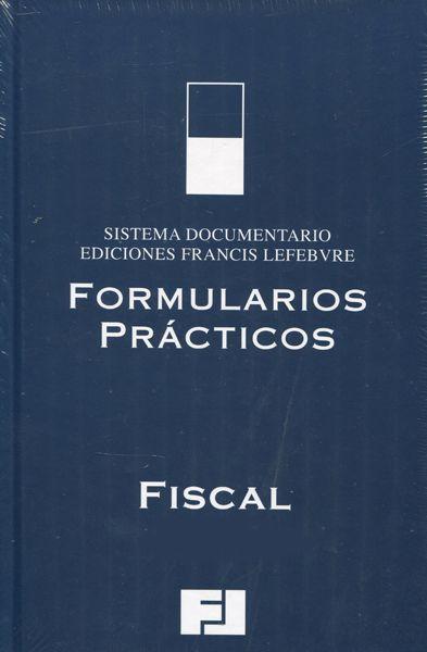 Formularios prácticos. Fiscal 2015. -- Madrid : Francis Lefebvre, [2015]. Índice de contenidos: Impuesto sobre la Renta de las Personas Físicas -- Impuesto sobre el Patrimonio -- Impuesto sobre Sociedades -- Impuesto sobre la Renta de no Residentes -- Impuesto sobre Sucesiones y Donaciones -- Impuesto sobre el Valor Añadido -- Impuesto sobre Transmisiones Patrimoniales y Actos Jurídicos Documentados -- Procedimiento -- Gestión catastral. Tributos locales - Modelos oficiales.