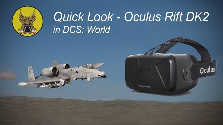 Quick Look - Oculus Rift DK2 in DCS: World
