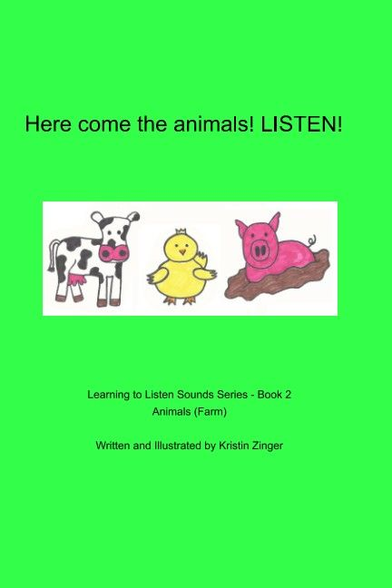 The second book in the Learning to Listen Sounds series from Zinger Book Zoo. Farm animal sounds are brought to life in this simple repetitive phrase book.