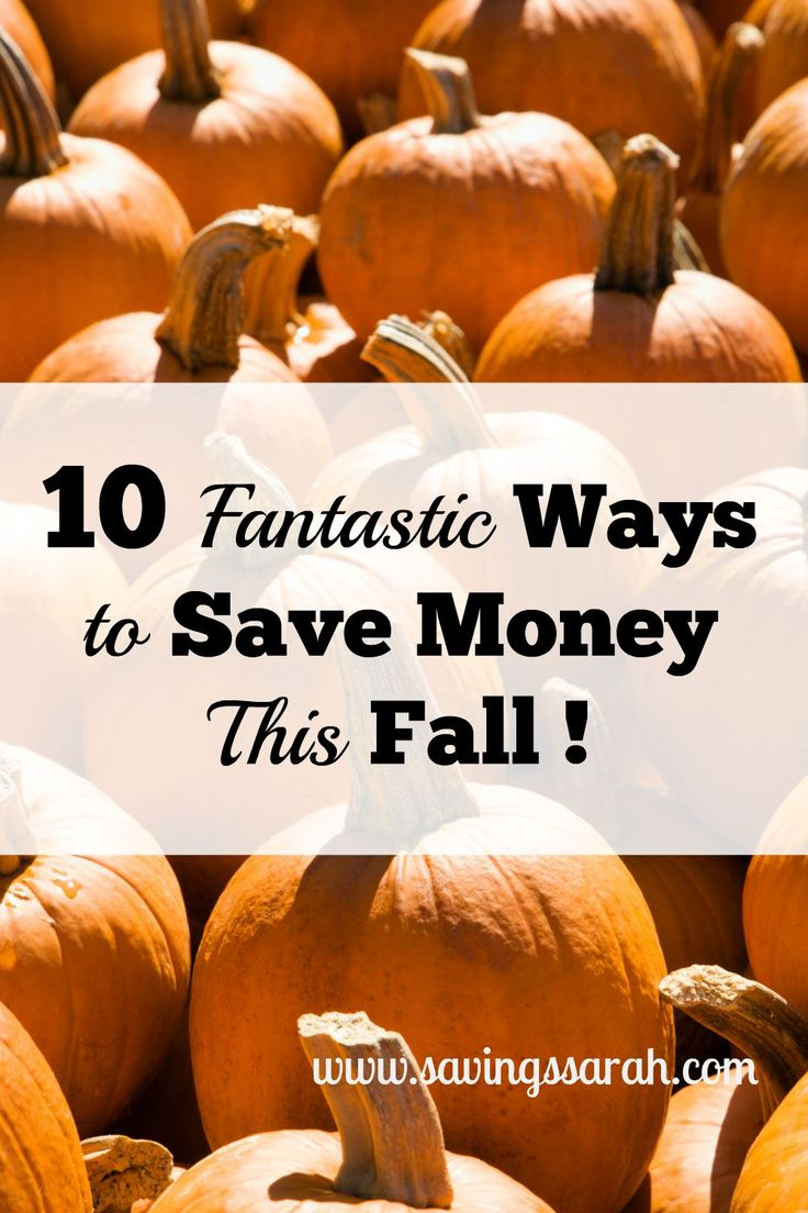 10 fantastic ways to save money this fall