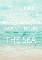 So true! A good cry.... a great workout...or boating, boarding , and