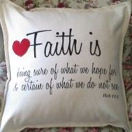 SOFT FURNISHING – #CUSHION WITH VERSE BY KIM'S COLLECTION R295 #Faith is being sure of what we #hope for and certain of what we do not see Fait...