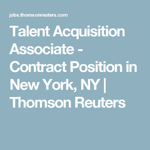 Talent Acquisition Associate - Contract Position  in  New York, NY | Thomson Reuters