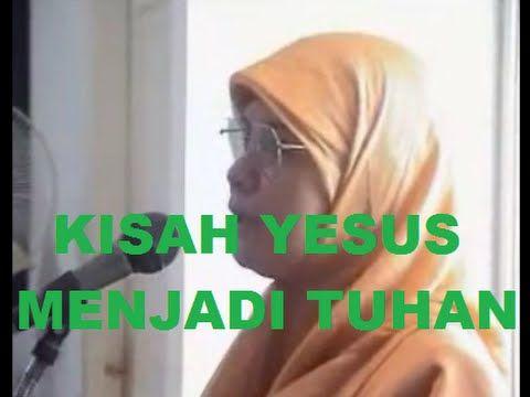 Mantan Kristen, Irene handono, Kesaksian kristen masuk islam, irene handono seorang mantan kristen menjadi islam akan memberikan bagaimana kisah yesus menjad