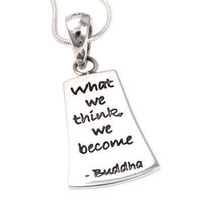"""Sterling silver poetry pendant. """"what we think, we become"""" - Buddha"""