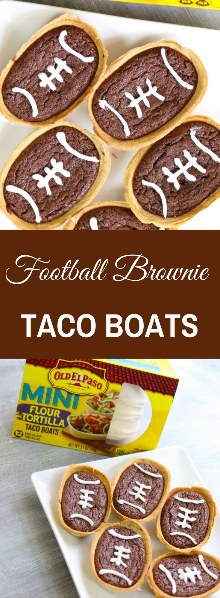 Football season is heating up with the Big Game less than a month away! At TipBuzz we love tailgating and are always looking to create new recipes… so we came up with these fun Football Brownie Taco Boats using Old El Paso Mini Soft Taco Boats #OEPBigGame @Walmart #sp