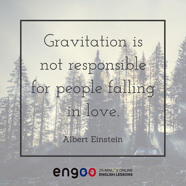 Цитаты на английском. Законы гравитации не действуют на полет влюбленных людей. (Альберт Эйнштейн)