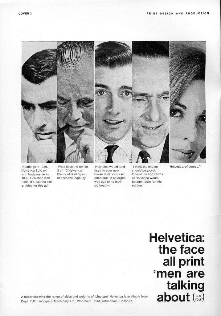 """""""Helvetica: the face all print ment are talking about"""""""